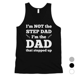 Step Dad Stepped Up Mens Motivating Honest Sleeveless Top For Dad