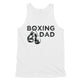 Boxing Dad Mens Motivational Sweet Cool Fun Sleeveless Top Dad Gift