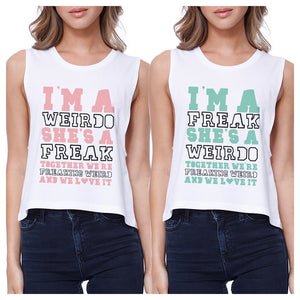 Weirdo Freak BFF Matching Crop Top Womens Funny Friends Gift Ideas