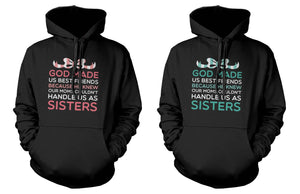 God Made Us Best Friends Funny BFF Quote on Hoodies Great Gift Idea