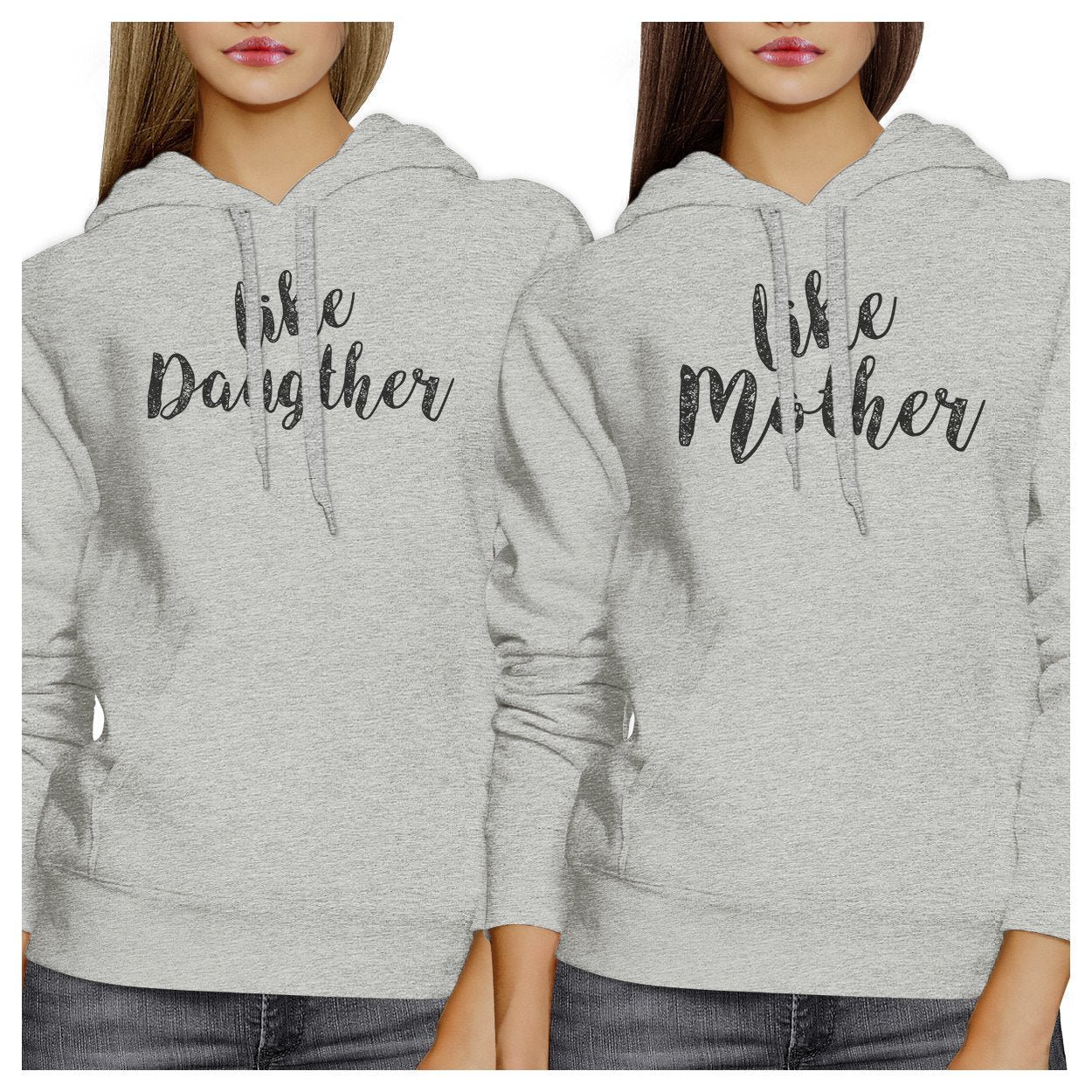 Like Daughter Like Mother Grey Matching Hoodies Unique Moms Gifts