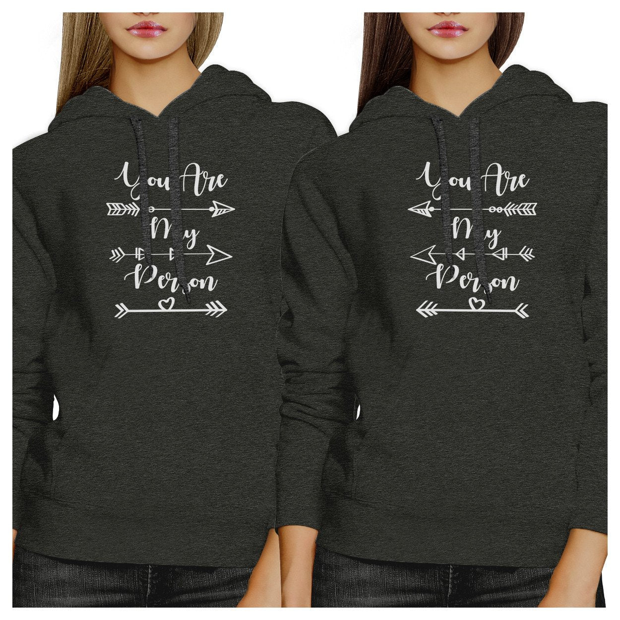 You Are My Person BFF Matching Dark Grey Hoodies