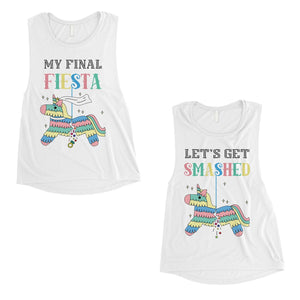 Final Fiesta Smashed Pinata BFF Matching Tank Tops Womens Fun Quote