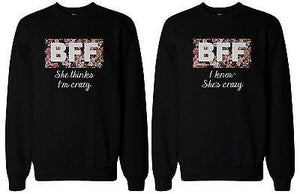 BFF Matching Sweater Crazy BFF Floral Print Sweatshirts for Best Friends