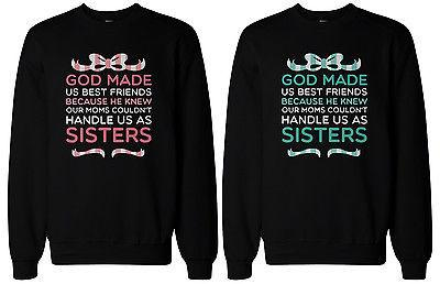 God Made Us Best Friends BFF Matching Sweatshirts for Best Friends