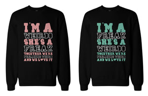 Freak and Weirdo Matching BFF Sweatshirts Cute Sweater for Best Friends