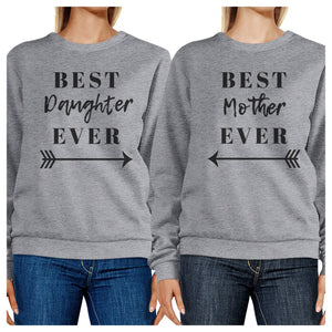 Best Daughter Mother Ever Grey Matching Sweatshirts Pullover Fleece