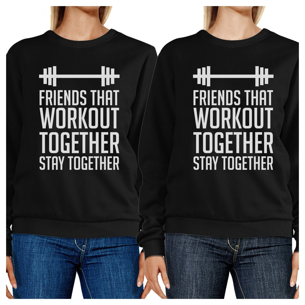 Friends That Workout Together BFF Matching Black Sweatshirts