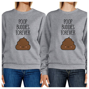 Poop Buddies BFF Matching Grey Sweatshirts