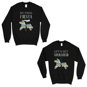 Final Fiesta Smashed Pinata BFF Matching Sweatshirts Gift Fun Gift