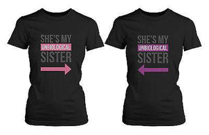 Best Friends T Shirts - Unbiological Sister - BFF Matching Shirt