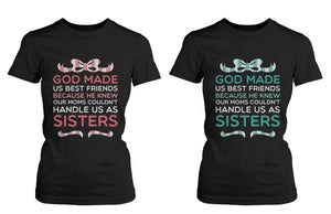 Best Friend Quote Tee- God Made Us Best Friends - Cute Matching BFF Shirts