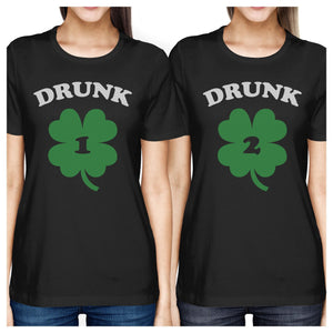 Drunk1 Drunk2 Women Black Funny BFF Marching Shirts St Patricks Day