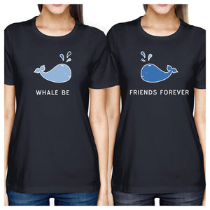 Whale Be Friend Forever BFF Matching Graphic Tee Round Neck Cotton