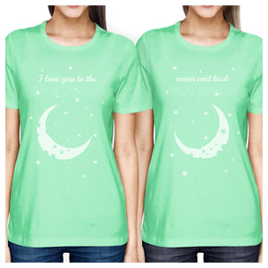 Moon And Back BFF Matching Shirts Womens Mint Best Friend Gifts