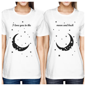Moon And Back BFF Matching Shirts Womens White Short Sleeve Tee