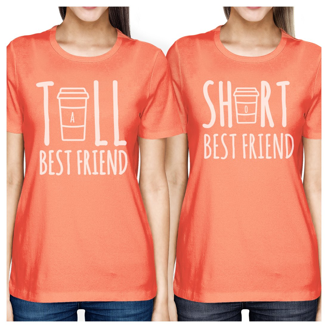 Tall Short Cup BFF Matching Shirts Womens Peach Birthday Gifts