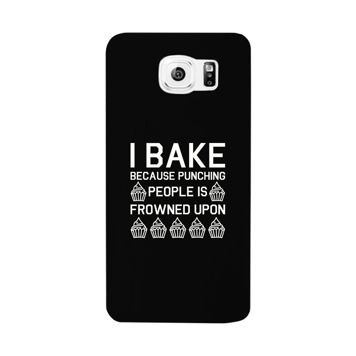I Bake Because Black Backing Cute Phone Cases For Apple, Samsung Galaxy, LG, HTC