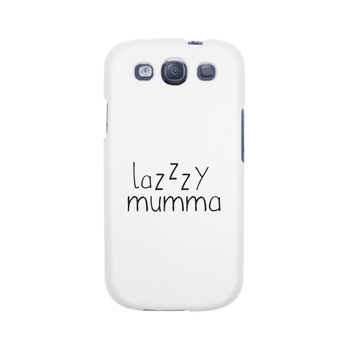 Lazzzy Mumma White Phone Case Funny Design Gifts For Lazy Moms