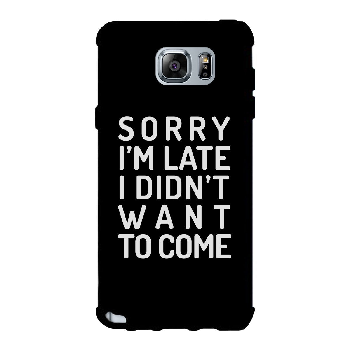 Sorry I'm Late Black Phone Case