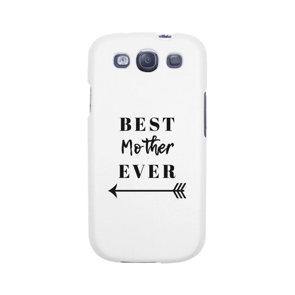 Best Mother Ever White Phone Case
