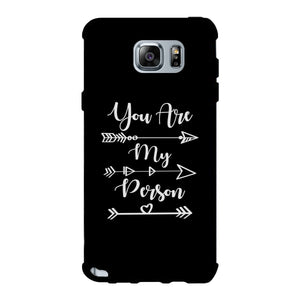You Are My Person - Black Phone Case