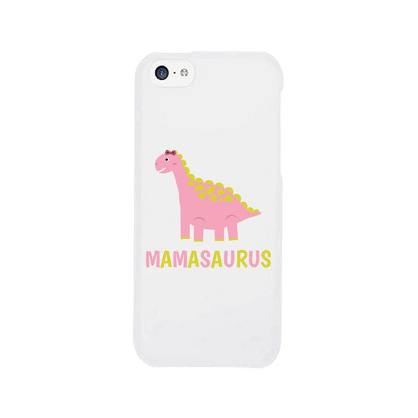 Mamasaurus Dino Phone Case Funny Mothers Day Gift For Her Unique