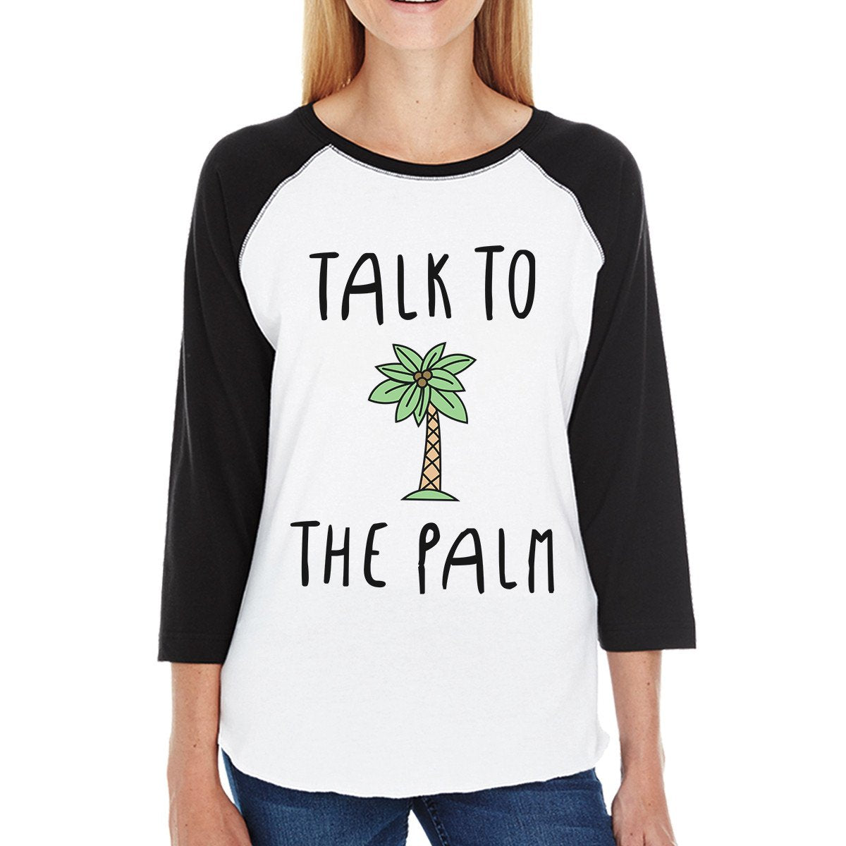 Talk To The Palm Cute Graphic Baseball Tee For Women Summer Gifts