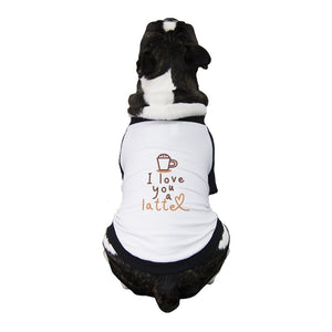 Love A Latte Pet Baseball Shirt for Small Dogs Dog Pet Owner Gifts
