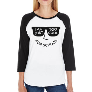 Too Cool For School Womens Black And White Baseball Shirt