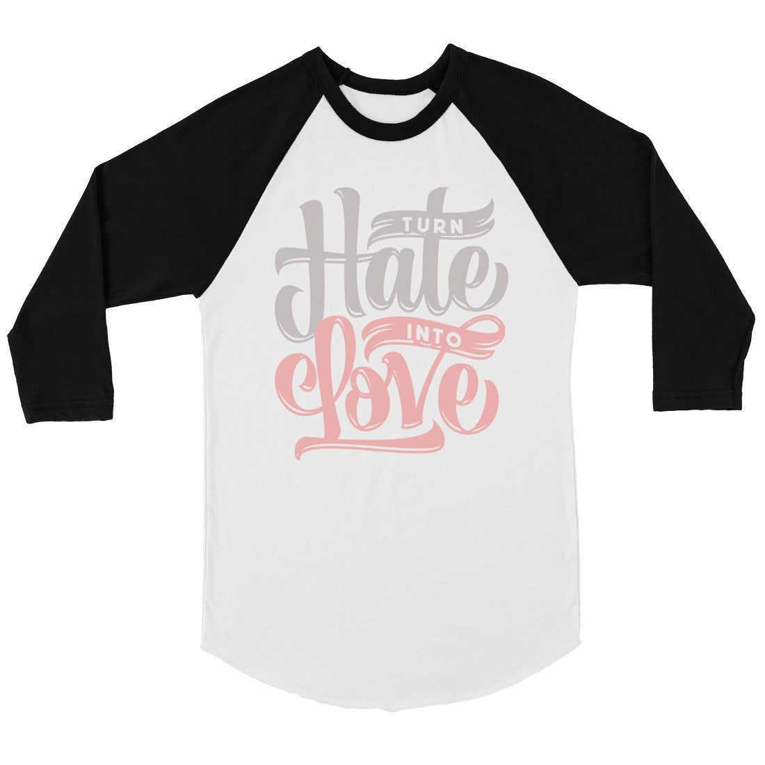 Hate Turn Love Womens Baseball Tee