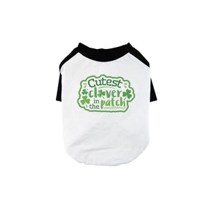 Cutest Clover In The Patch Pet Baseball Shirt for Small Dogs Gifts