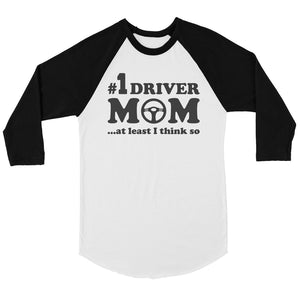 No1 Driver Mom Womens Baseball Shirt Cute Mom Gift For Mother's Day