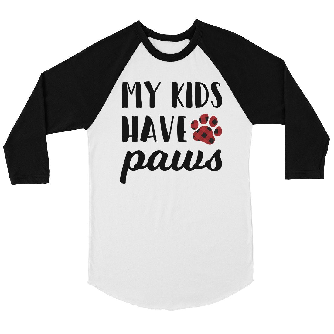 My Kids Have Paws Womens Mother's Day Baseball Raglan Shirt Gift
