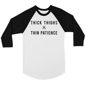 365 Printing Thick Thighs Thin Patience Womens Baseball Tee Gift For Workout Gym