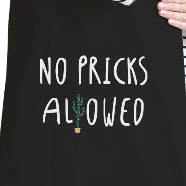 No Pricks Allowed Black Canvas Bag Gifts For Teenage Girl Tote Bags
