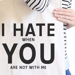 I Hate You Natural Eco Bag Funny Graphic Gift Ideas For Girlfriends