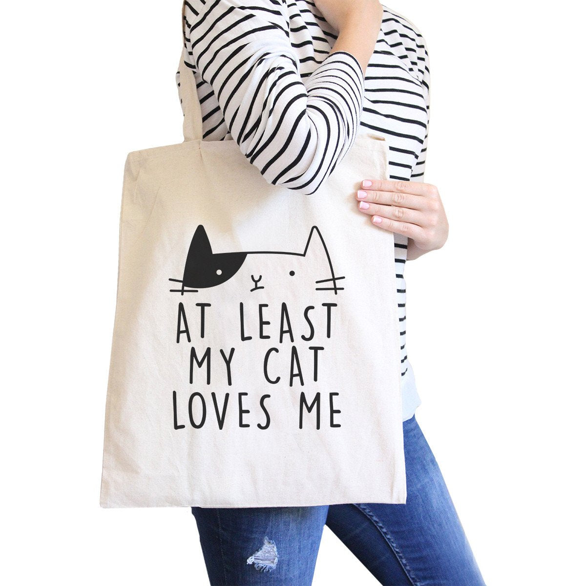 At Least My Cat Loves Me Natural Eco Bag Cute Cat Design Cat Lovers