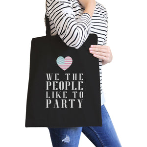 We The People Black Canvas Tote Bag Funny 4th of July Design Bag