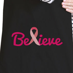 Believe Breast Cancer Awareness Black Canvas Bags