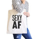 Sexy AF Canvas Shoulder Bag Funny Graphic Gym Tote Gift For Her