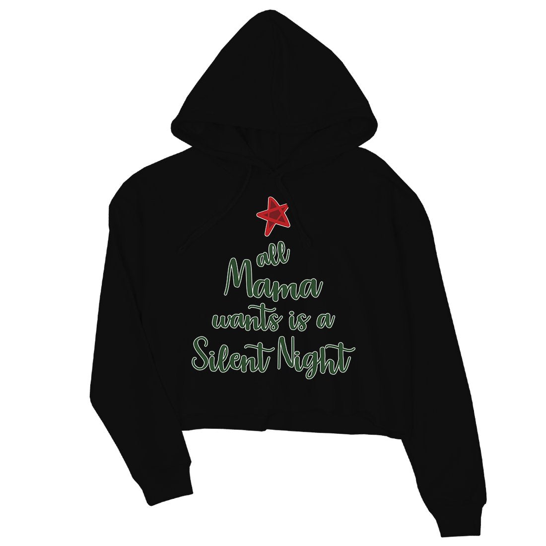 Mama Wants Silent Night Womens Crop Hoodie