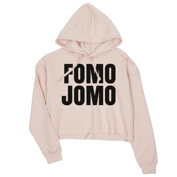 365 Printing Fomo Jomo Womens Cropped Hoodie Pullover Funny Saying Birthday Gift