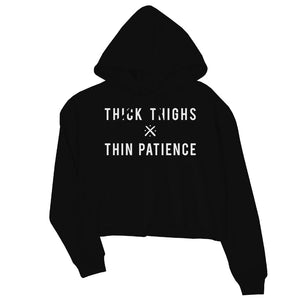 365 Printing Thick Thighs Thin Patience Womens Crop Hoodie Workout Quote Hoodie