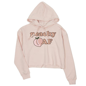 365 Printing Peachy AF Womens Crop Hoodie Cute Graphic Pullover Gift For Her