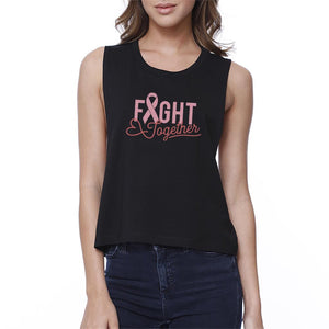 Fight Together Breast Cancer Awareness Womens Black Crop Top