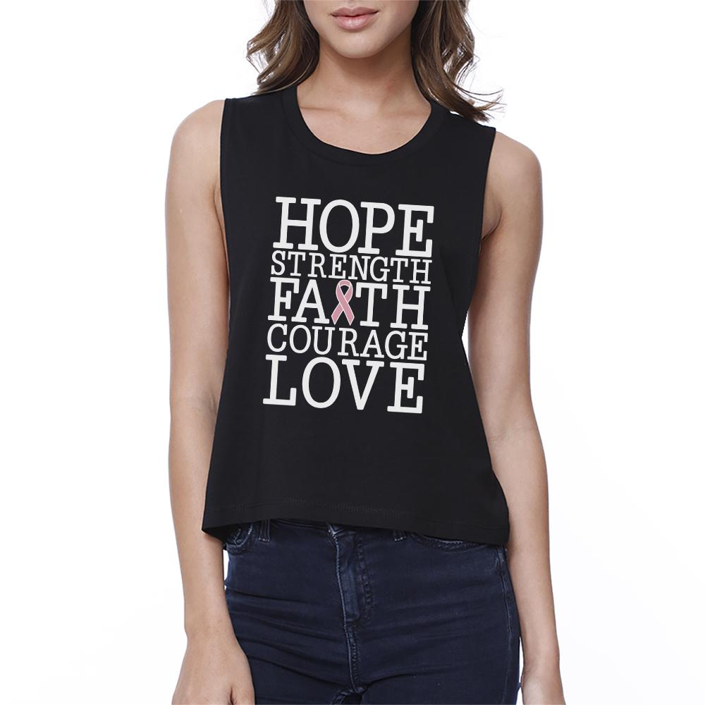 Hope Strength Faith Courage Love Breast Cancer Womens Black Crop Top