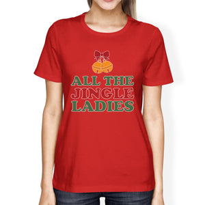 All The Jingle Ladies Womens Red Shirt