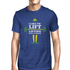 I Like To Lift Lifting Is My Favorite Mens Royal Blue Shirt
