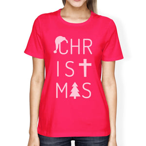 Christmas Letters Womens Hot Pink Shirt